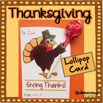 Thanksgiving Card:  Candy-gram (Turkey-gram) Turkey Card w