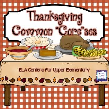 Thanksgiving ELA Centers