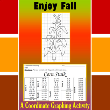 Thanksgiving - Corn Stalk - A Coordinate Graphing Activity