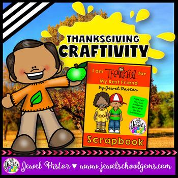 Thanksgiving Craftivities (I Am Thankful For My Best Frien