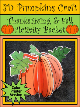 Thanksgiving Crafts: 3D Pumpkins Fall Craft Activity Packet