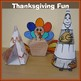 Thanksgiving Crafts - Scarecrows, a Pilgrim, a Tee-Pee and