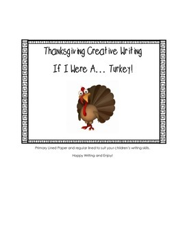 Thanksgiving Creative Writing: If I Were A Turkey!