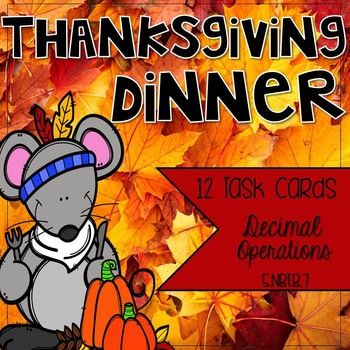 Thanksgiving Dinner: 5th Grade Decimal Center