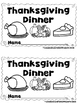 Thanksgiving Dinner  (A Sight Word Emergent Reader and Tea