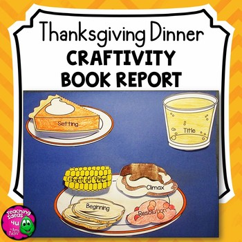 Thanksgiving Dinner Craftivity Fiction Book Report Project