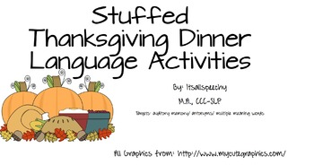 Thanksgiving Dinner Language Pack: Auditory comp / Antonym