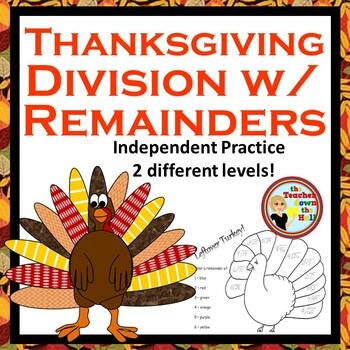Thanksgiving Math - Division w/ Remainders  - Color the Re