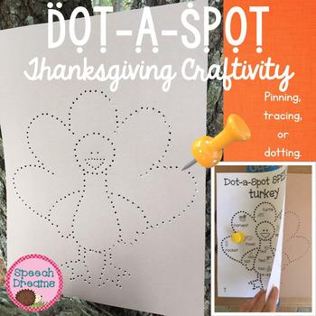 Thanksgiving Dot a Spot Speech Therapy Craft pinning traci