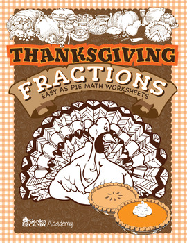 Thanksgiving Easy As Pie Fractions