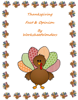 Thanksgiving Fact & Opinion