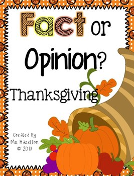 Thanksgiving Fact Or Opinion?  [Literacy Center]