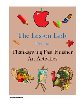 Thanksgiving Fast & Early Finisher Art Activity Pages - FREE