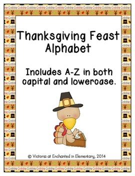 Thanksgiving Feast Alphabet! Letter and Sound Recognition Game
