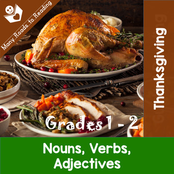 Thanksgiving Feast Nouns, Verbs, Adjectives: Grades 1-2