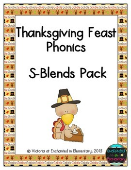 Thanksgiving Feast Phonics: S-Blends Pack