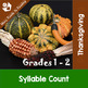 Thanksgiving Parts of Speech, Syllables, ABC Order, Making