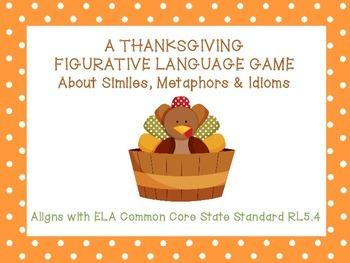 Thanksgiving Figurative Language Game: Similes, Metaphors, Idioms