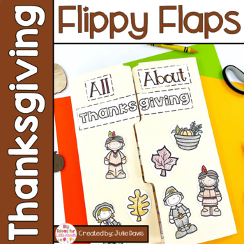 Thanksgiving Flippy Flaps Interactive Notebook Lapbook