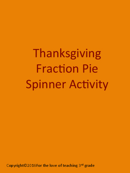 Thanksgiving Fraction Pie Spinner Activity