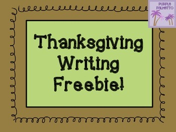 Thanksgiving Writing Freebie!
