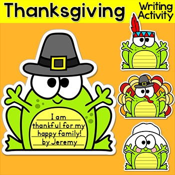 Thanksgiving Writing - Frogs Writing Activity and Bulletin