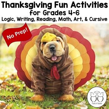 Thanksgiving Fun Activities Upper Grades Logic Writing Rea