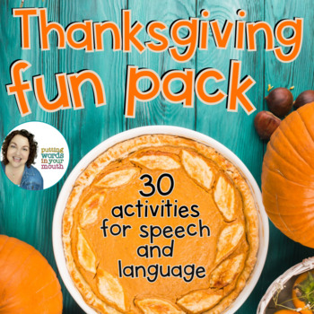Thanksgiving Fun Pack {for speech/language therapy or clas