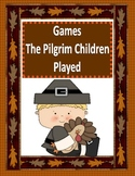 Thanksgiving Games The Pilgrim Children Played (FREEBIE!!)