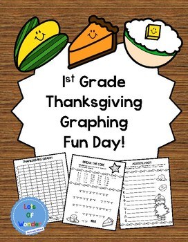Thanksgiving Graphing Fun Day: First Grade Data Day Fun!