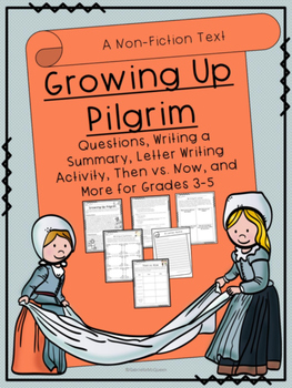 "Thanksgiving- ""Growing Up Pilgrim"" A Non-Fiction Text for"