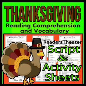Thanksgiving Reading Comprehension, Vocabulary, Script & A