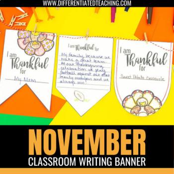"""Thanksgiving """"I am Thankful"""" Bunting Banner- November No P"""