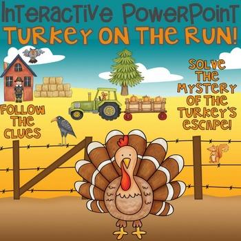 Thanksgiving Interactive Power Point Turkey on the Run