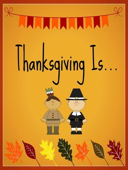 """""""Thanksgiving Is"""" Printable Informational Book"""
