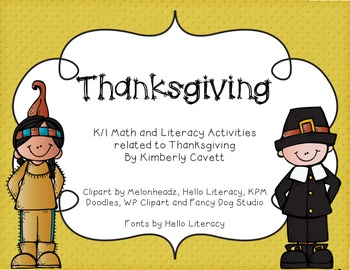 Thanksgiving: K/1 Literacy and Math Activities
