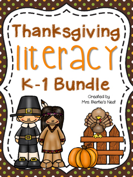 Thanksgiving Literacy Bundle for K-1