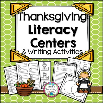 Thanksgiving Literacy Centers and Writing Activities