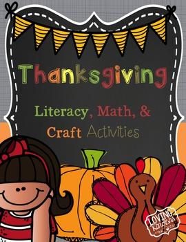 Thanksgiving Printables, Literacy, Craft, & Math CCSS