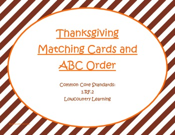 Thanksgiving Matching Cards and ABC Order - Common Core St. RF1.2