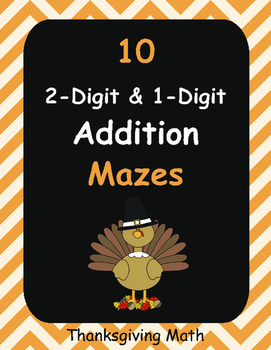 Thanksgiving Math: 2-Digit and 1-Digit Addition Maze