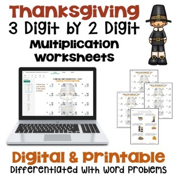 Thanksgiving Math - 3 digit by 2 digit Multiplication Work