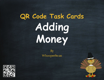 Thanksgiving Math: Adding Money QR Code Task Cards