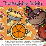 Thanksgiving Math and Fun Fractions with the Fixin's Worksheets