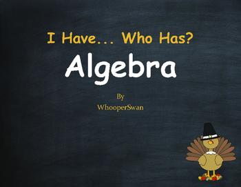 Thanksgiving Math: I Have, Who Has - Algebra