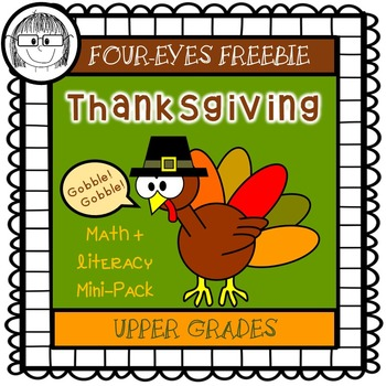Thanksgiving Math + Literacy Mini-Pack {Four-eyes Freebie}