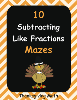 Thanksgiving Math: Subtracting Like Fractions Maze