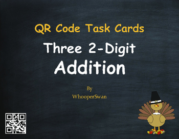 Thanksgiving Math: Three 2-Digit Addition QR Code Task Cards