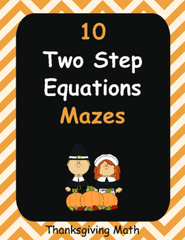 Thanksgiving Math: Two Step Equations Maze