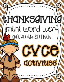 Thanksgiving: Mini Word Work for CVCE Words